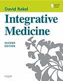 Integrative Medicine, 2e (Rakel, Integrative Medicine)