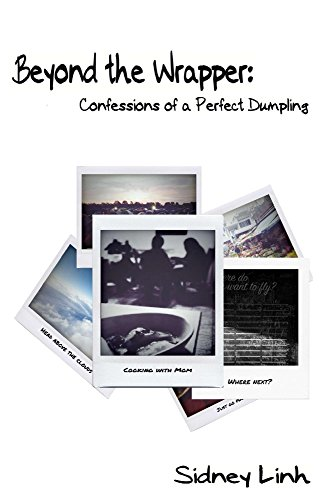 Beyond the Wrapper: Confessions of a Perfect Dumpling (Collection Wrapper)