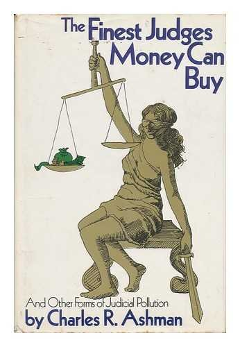 Money Form - The finest judges money can buy, and other forms of judicial pollution,