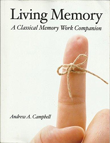Living Memory a Classical Memory Work Companion