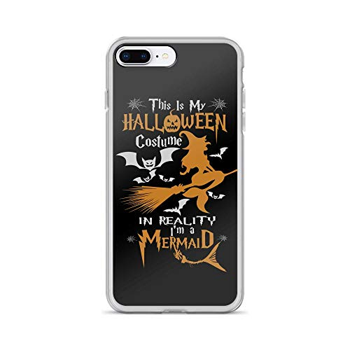 iPhone 7 Plus/8 Plus Pure Clear Case Cases Cover Funny Mermaids Gift This is My Halloween Costume in Reality Iâ€m A Mermaid Witch for Pumpkin Girl Kid -
