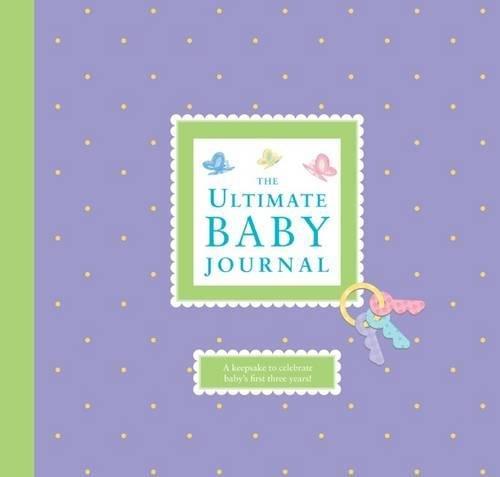 D.o.w.n.l.o.a.d The Ultimate Baby Journal<br />[Z.I.P]