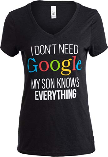 I Don't Need Google, My Son Knows Everything | Funny Mom V-Neck Women T-Shirt-(Vneck,XL) Vintage Black