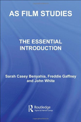 AS Film Studies: The Essential Introduction (The Essentials Series)