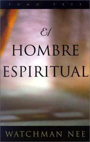 El Hombre Espiritual/the Spiritual Man (3 vol. set) (Spanish Edition)