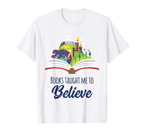 Books Taught Me Believe Mermaid Unicorn Bigfoot Book Reading T-Shirt