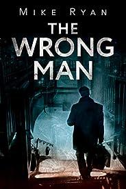 The Wrong Man (Brandon Hall series Book 1)