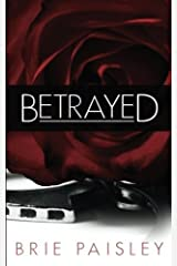 Betrayed (Worshipped Series) (Volume 2) by Mrs. Brie Paisley (2015-08-04)