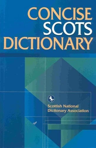 The Concise Scots Dictionary by Brand: Edinburgh University Press
