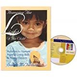 Honoring The Light Of The Child: Activities to Nurture Peaceful Living Skills in Young Children: 1