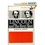 Lincoln and the First Shot, Current, Richard Nelson, 0397470444