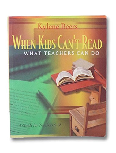 When Kids Can't Read - What Teachers Can Do