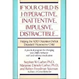 img - for If Your Child Is Hyperactive, Inattentive, Impulsive, Distractible: Helping the ADD (Attention Deficit Disorder)/Hyperactive Child book / textbook / text book