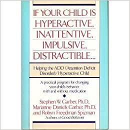 137630a48d527 If Your Child Is Hyperactive, Inattentive, Impulsive, Distractible ...