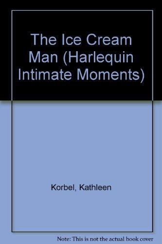 The Ice Cream Man (Silhouette Intimate Moments #309) (Regency Ice Cream)