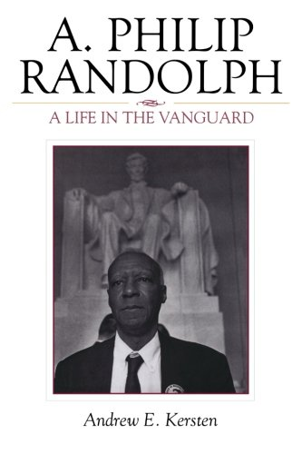 a-philip-randolph-a-life-in-the-vanguard-the-african-american-history-series