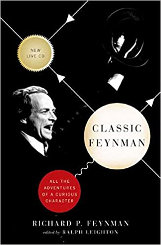 All The Adventures Of A Curious Character Classic Feynman