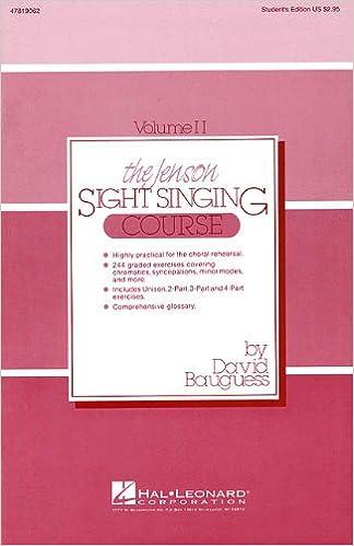 The Jenson Sight Singing Course (Vol  II): David Bauguess