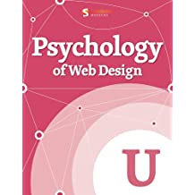 Psychology of Web Design (Smashing eBook Series)