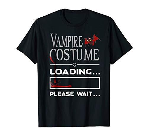 Vampire Costume Loading Last Minute Halloween TShirt Gift