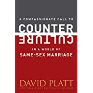 A Compassionate Call to Counter Culture in a World of Same-Sex Marriage (Counter Culture Booklets)