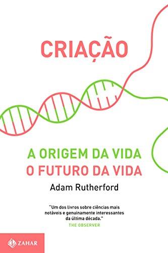 Criação: A origem da vida/O futuro da vida