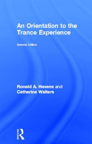 An Orientation to the Trance Experience