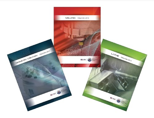 Cnc Lathe Manual (GibbsCAM 2013 Bundle - Geometry, Milling & Lathe Textbooks)
