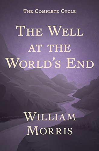 - The Well at the World's End: A Tale