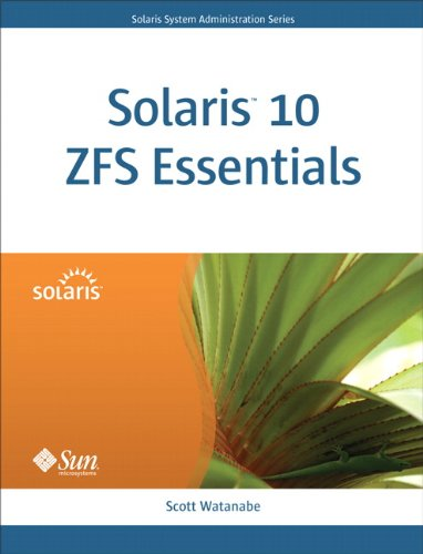 Download Solaris 10 ZFS Essentials (Oracle Solaris System Administration Series) Pdf