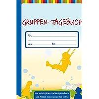 Gruppen-Tagebuch (Die Praxisreihe für Kiga und Kita) (Die Praxisreihe für Kindergarten und Kita)