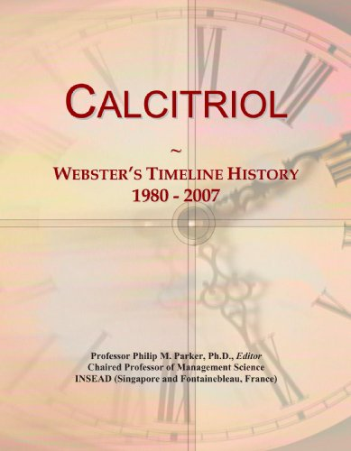 Calcitriol: Webster's Timeline History, 1980 - 2007