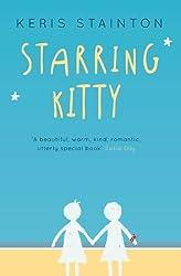 Starring Kitty (A Reel Friends Story)