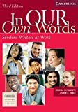img - for By Rebecca Mlynarczyk - In our Own Words Student Book: Student Writers at Work: 3rd (third) Edition book / textbook / text book