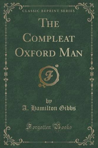 Hamilton Mens Oxford (The Compleat Oxford Man (Classic Reprint))