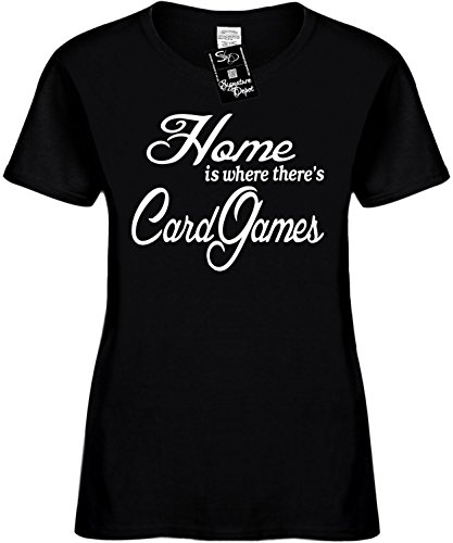 Women's Size XL Funny T-Shirt (Home is where there's Card Games) Ladies Shirt