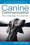 Canine Communication: The Language of a Species