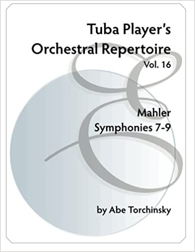 __BEST__ Tuba Player's Orchestral Repertoire: Mahler Symphonies 7-9. after other Canada recently always