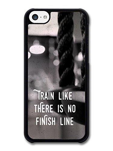 Gym Motivational Quote Train Like There Is No Finish Line Stylish case for iPhone 5C