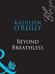 Beyond Breathless (Mills & Boon Blaze)