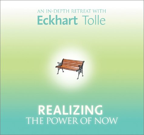Realizing the Power of Now by Sounds True, Incorporated
