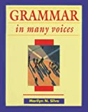 Grammar in Many Voices, Silva, Marilyn, 0844258288