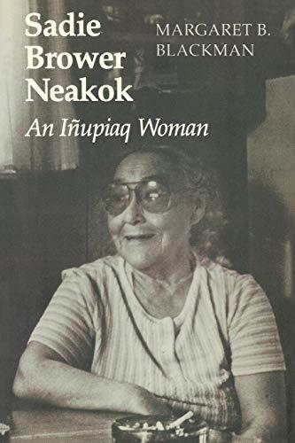 Sadie Brower Neakok: An Iñupiaq Woman