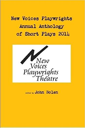 New Voices Annual Anthology of Short Plays 2014