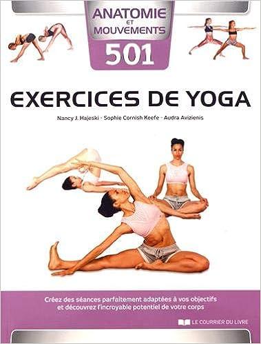 501 exercices de yoga : Créez des séances parfaitement ...