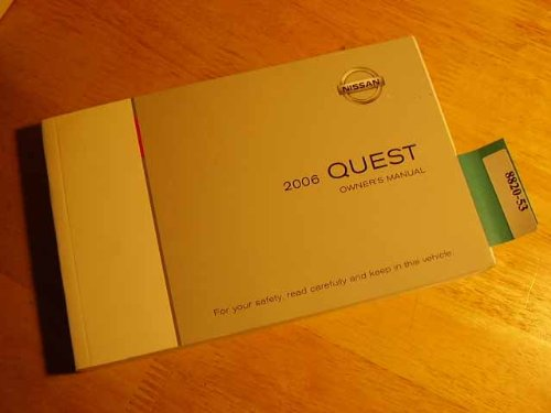 Manual Quest Nissan Owners (2006 Nissan Quest Owners Manual)