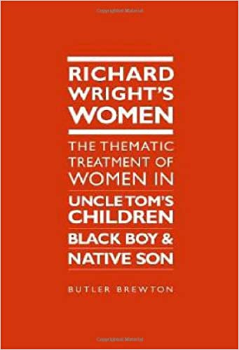 Amazon richard wrights women the thematic treatment of women amazon richard wrights women the thematic treatment of women in uncle toms children black boy and native son 9781933146935 butler e brewton fandeluxe Images