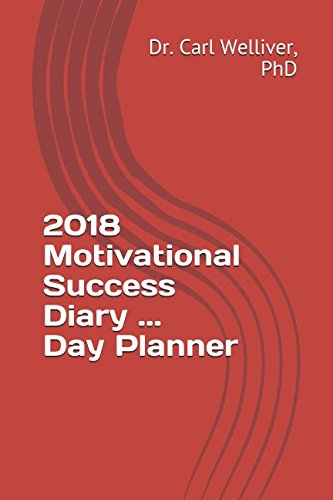 2018 Motivational Success Diary ... Day Planner