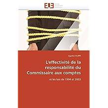EFFECTIVITE DE LA RESPONSABILITE DU COMMISSAIRE AUX COMPTES (L')