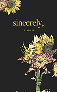 Sincerely (English Edition)